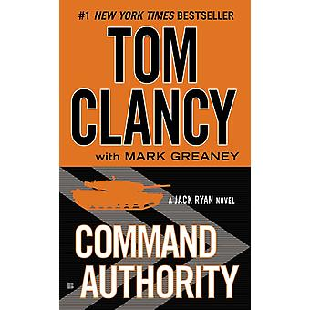 Command Authority by Tom Clancy & Mark Greaney