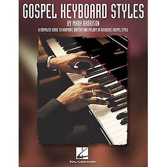 Gospel Keyboard Styles by Mark Harrison