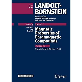 Magnetic Properties of Paramagnetic Compounds by R.T. PardasaniP. Pardasani