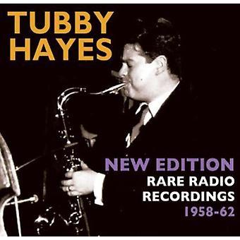 Tubby Hayes - ny upplaga: Sällsynta radioinspelningar 1958-62 [CD] USA import