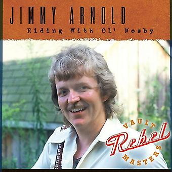 Jimmy Arnold - Riding with Ol' Mosby [CD] USA import
