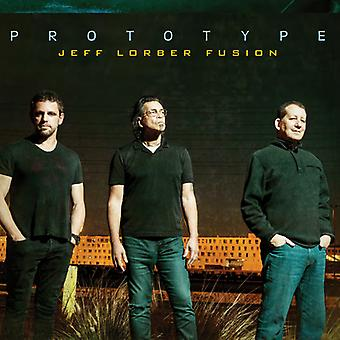 Jeff Lorber Fusion - Prototyp [CD] USA import