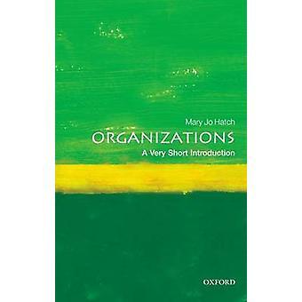 Organisaties - A Very Short Introduction door Mary Jo Hatch - 978019958