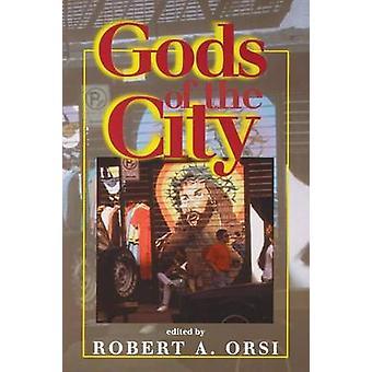 Goden van de stad - religie en het Amerikaanse stedelijke landschap door Robert
