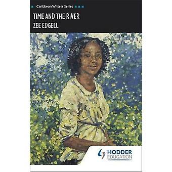 時間と Zeet エッジェル - 978043 による川 (カリブ作家シリーズ)