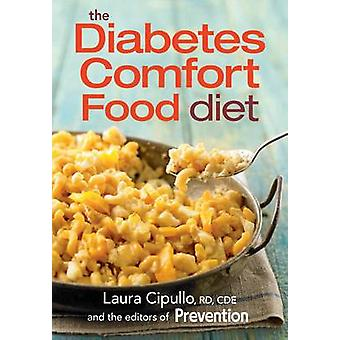 The Diabetes Comfort Food Diet by Laura Cipullo - 9780778805182 Book