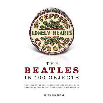 The Beatles i 100 objekter af Brian Southall - 9781780974026 bog