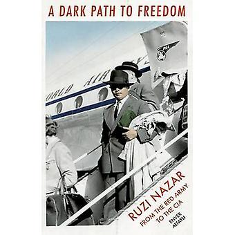 Een donker pad naar vrijheid - Nazar van Ruzi van het rode leger aan de CIA by nl