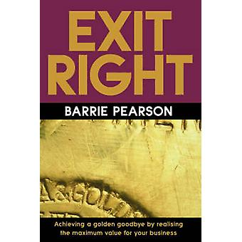 Exit Right - Achieving a Golden Goodbye by Realising the Maximum Value