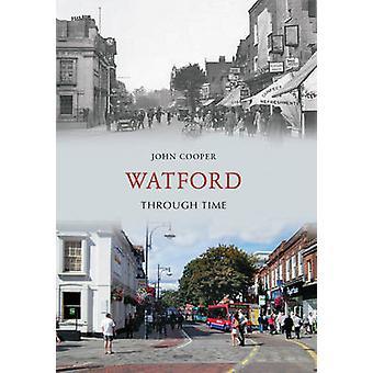 Watford Zeitreise durch John Cooper - 9781445606071 Buch
