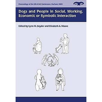 Hundar och människor i sociala - arbetar - ekonomiska eller symboliska Interactio