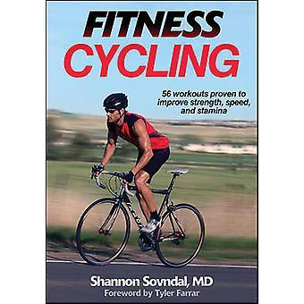 Kuntokeskus, Polkupyöräily Shannon Sovndal - 9781450429306 kirja