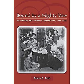 Sido mahtava lupaus: sisaruuden ja naisten & s Fraternities, 1870-1920