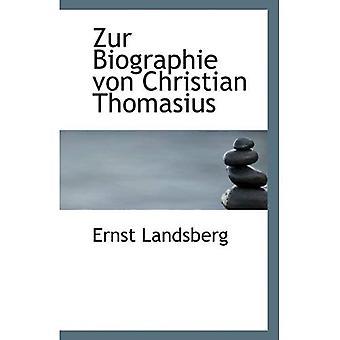 Zur Biographie von Christian Thomasius