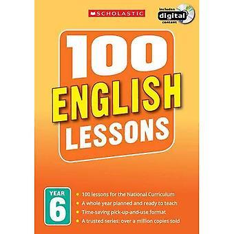 100 lekcji angielskiego: rok 6 (100 lekcji - 2014 programu nauczania)