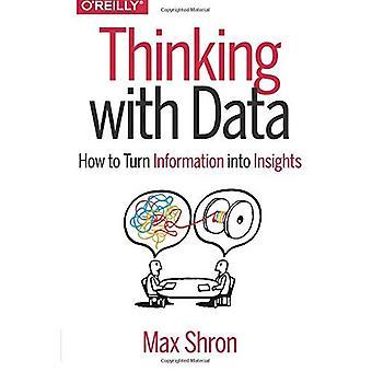 Pensando com dados: como transformar informações em ideias
