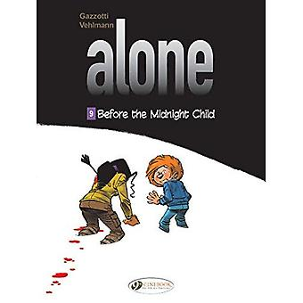 Alone Vol. 9: Before The Midnight Child