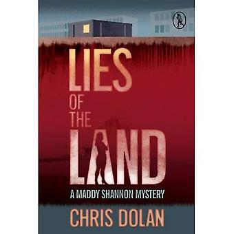 Lies of the Land (Maddy Shannon Mysteries)