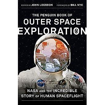 Pingwin książki eksploracji kosmosu: NASA i niesamowitą historię załogowych lotów kosmicznych