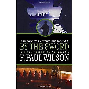 Pela espada: um romance de Jack reparador (reparador Jack)