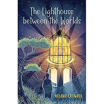 The Lighthouse Between the Worlds (Lighthouse Between the Worlds)