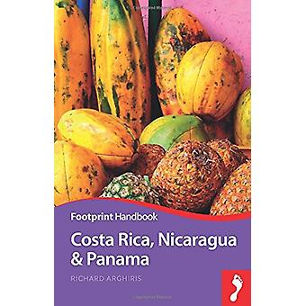 Costa Rica - Nicaragua & Panama by Richard Arghiris - 9781911082224 B