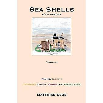 Sea Shells Cest Gratuit by Leue & Matthias