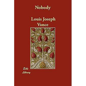 Nadie por Vance y Louis Joseph