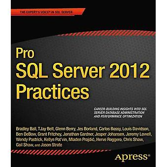 Pro SQL Server 2012 Practices by Shaw & Chris