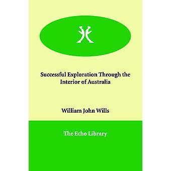 ウィリアム ・ ジョン ・ ウィルズによってオーストラリアのインテリアを通じて成功した探査