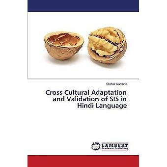 Krydse kulturelle tilpasning og validering af SIS i Hindi sprog ved Gambhir Shefali