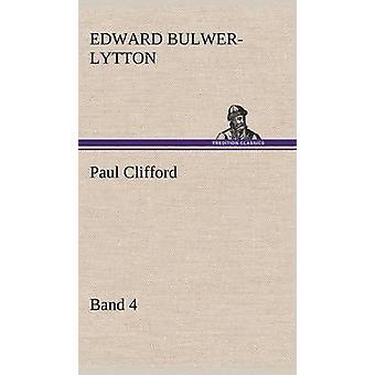 Paul Clifford Band 4 by Lytton & Edward Bulwer Lytton