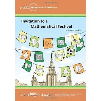 Invitation to a Mathematical Festival by Ivan Yashchenko - 9780821869