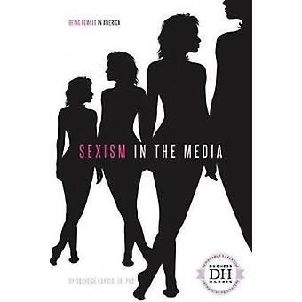 Sexism in the Media by Duchess Harris - 9781532113116 Book