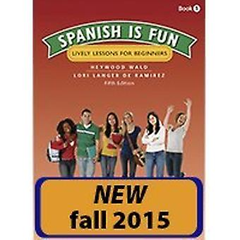 Spanish Is Fun - Book 1 Student Edition Softcover by Heywood Wald - 97
