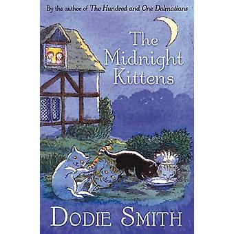 The Midnight Kittens by Dodie Smith - Janet Grahame-Johnstone - Anne