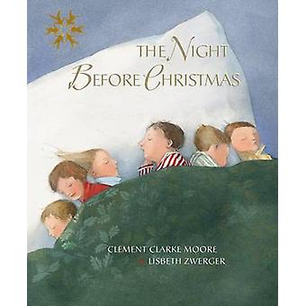 The Night Before Christmas by Clement Clarke More - Lisbeth Zwerger -