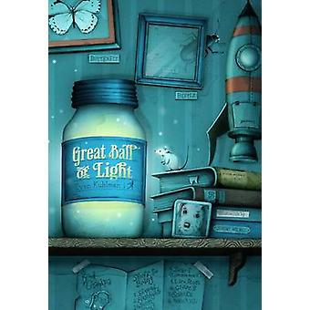 Great Ball of Light by Evan Kuhlman - 9781416964612 Book
