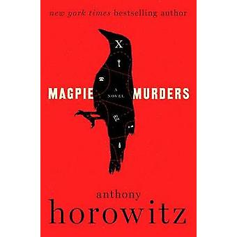 Magpie Murders by Anthony Horowitz - 9780062645227 Book