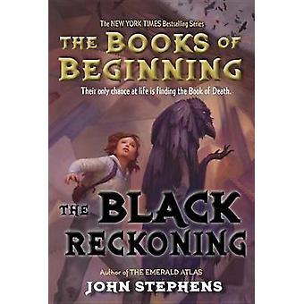 The Black Reckoning by John Stephens - 9780375872730 Book