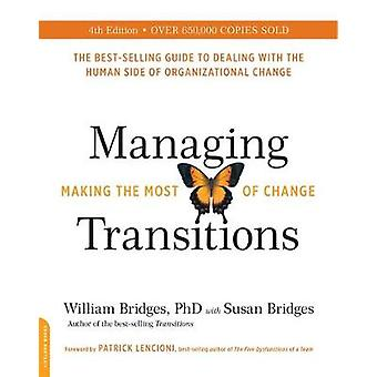 Managing Transitions - Making the Most of Change by Susan Bridges - 97