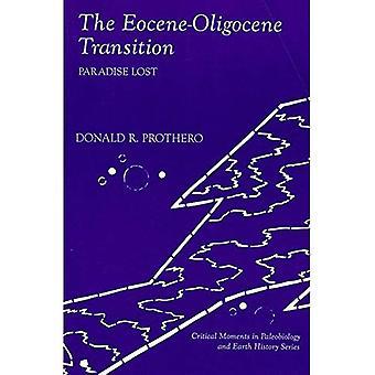The Eocene-Oligocene Transition: Paradise Lost