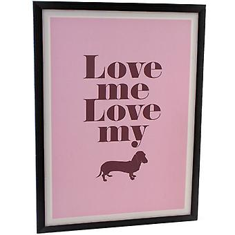 Love Me Love My Dog Canvas Plaque
