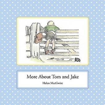 More About Tom and Jake by MccGwire & Helen