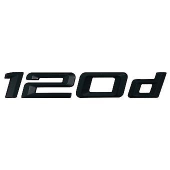 Matt Black BMW 120D Car Model Rear Boot Number Letter Sticker Decal Badge Emblem For 1 Series E81 E82 E87 E88 F20 F21 F52 F40