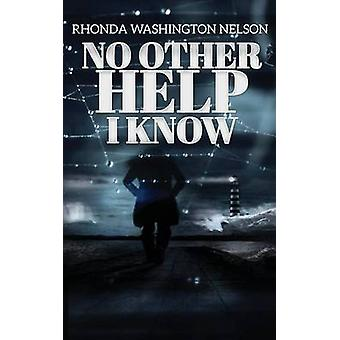 No Other Help I Know by WashingtonNelson & Rhonda