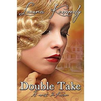 Double Take by Kennedy & Laura