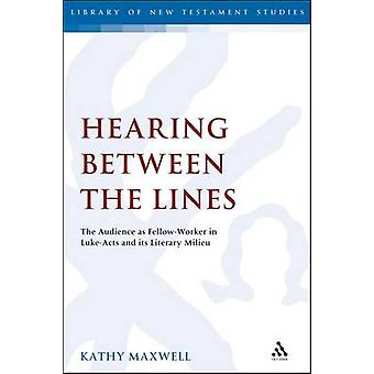 Hearing Between the Lines by Maxwell & Kathy