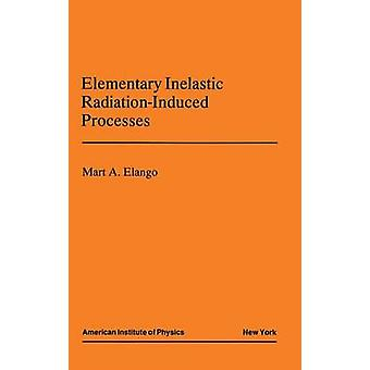 Elementary Inelastic Radiotion Processes by Elango & M.A.