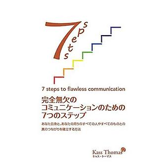 7 Steps to Flawless Communication Japanese by Thomas & Kass
